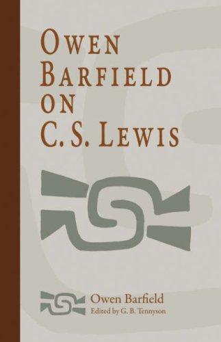 9781597311007: Owen Barfield on C. S. Lewis
