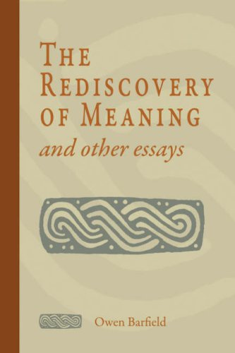 9781597311021: The Rediscovery of Meaning and Other Essays