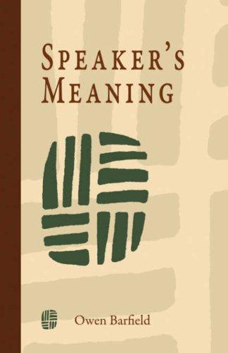 9781597311137: Speaker's Meaning