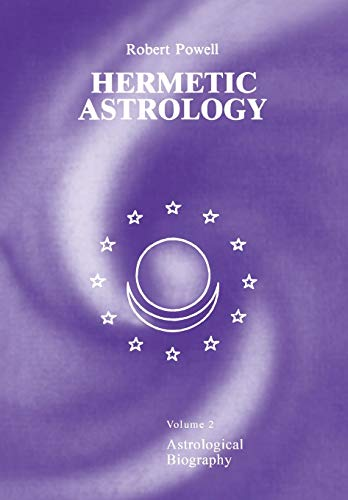 9781597311564: Hermetic Astrology: Volume 2: Astrological Biography