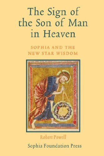 9781597311618: The Sign of the Son of Man in Heaven: Sophia and the New Star Wisdom