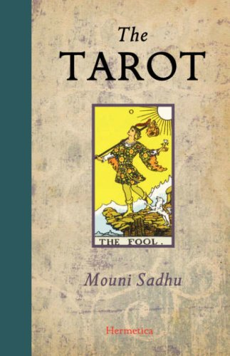 9781597312363: The Tarot: A Contemporary  Course of the Quintessence of Hermetic Occultism
