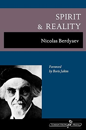 9781597312547: Spirit and Reality
