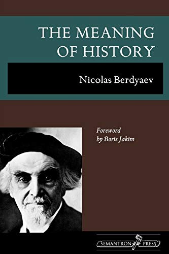 9781597312578: The Meaning of History