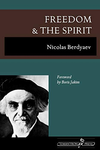 9781597312608: Freedom and the Spirit