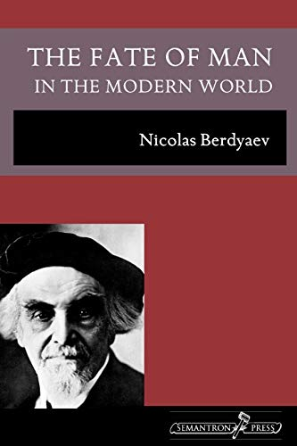 9781597312639: The Fate of Man in the Modern World