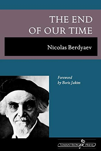 The End of Our Time: Nicolas Berdyaev