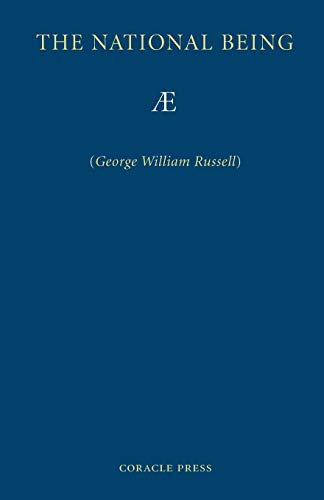 The National Being: Some Thoughts on an Irish Polity (1597313041) by Russell, George William; AE