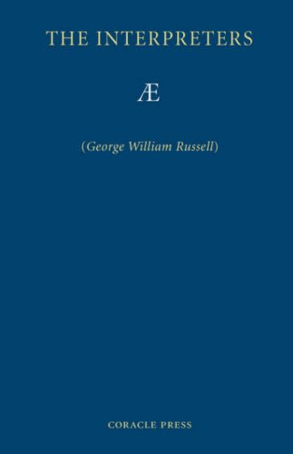 The Interpreters (1597313165) by AE; George William Russell