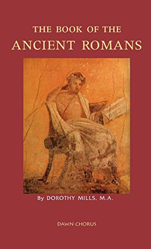 9781597313797: The Book of the Ancient Romans