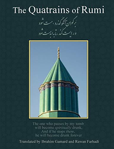 The Quatrains of Rumi: Ruba 'Iyat- Jalaluddin Muhammad Balkhi-Rumi (9781597314503) by Jalal Al-Din Rumi; Jalaluddin Rumi