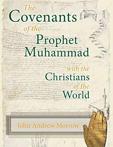 9781597314657: The Covenants of the Prophet Muhammad with the Christians of the World