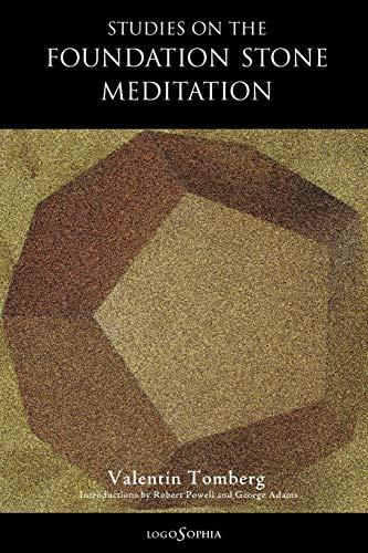 Studies on the Foundation Stone Meditation: Tomberg, Valentin; Powell, Robert