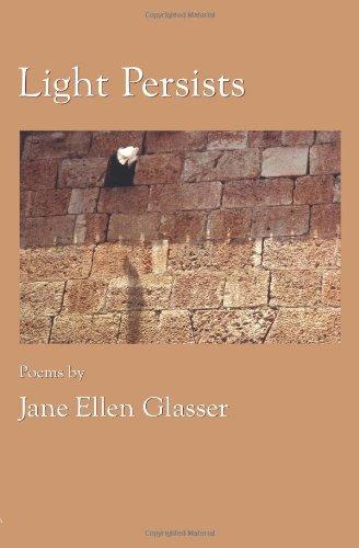 Light Persists: Jane Ellen Glasser