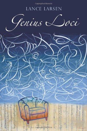 Genius Loci : Poems: Lance Larsen