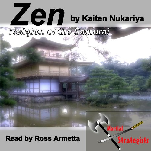 9781597330053: Zen, Religion of the Samurai: Introduction and Chapter 8 the Training of the Mind and the Practice of Meditation
