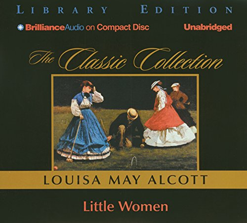 Little Women (The Classic Collection) (9781597371384) by Alcott, Louisa May