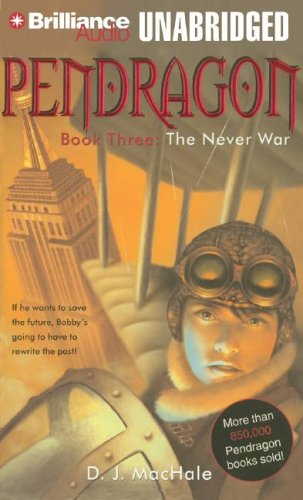 Pendragon, Book Three,The Never War- Unabridged Audio Book on Cassette, Library Edition