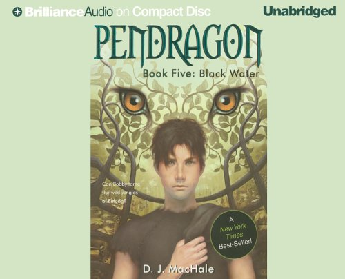 Black Water (Pendragon, Book 5): MacHale, D. J.