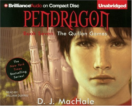 The Quillan Games (Pendragon Series): MacHale, D. J.