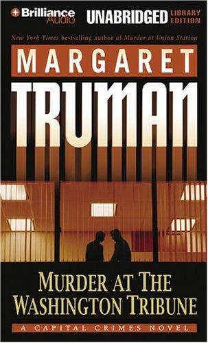 Murder at the Washington Tribune - Unabridged Audio Book on Tape: Truman, Margaret
