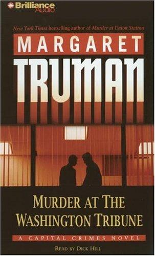 9781597374415: Murder at The Washington Tribune (Capital Crimes Series)