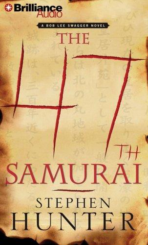 9781597376761: The 47th Samurai (Bob Lee Swagger Series)
