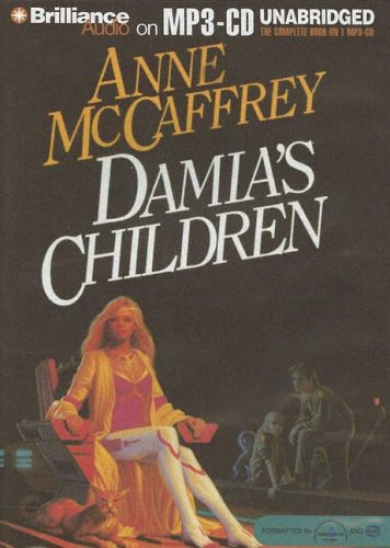 Damia's Children: McCaffrey, Anne/ Reed-Bahle, Jean (Narrator)