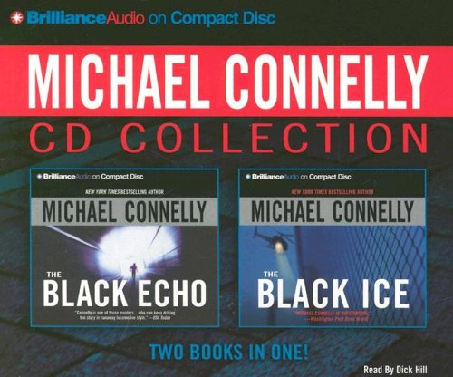 9781597377010: Michael Connelly CD Collection 1: The Black Echo, The Black Ice (Harry Bosch Series)