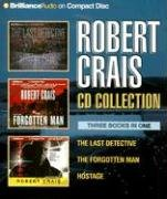 Robert Crais CD Collection: The Last Detective, The Forgotten Man, Hostage (Elvis Cole Novels): ...