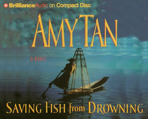 Saving Fish from Drowning: Amy Tan