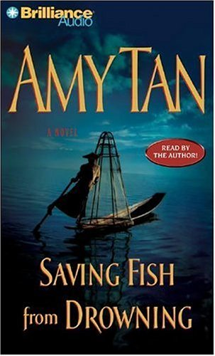 Saving Fish from Drowning (9781597377386) by Amy Tan