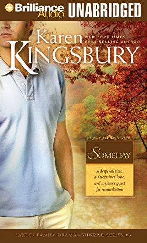 9781597379816: Someday (Sunrise Series-Baxter 3, Book 3)