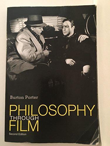 Philosophy Through Film: Burton Frederick Porter