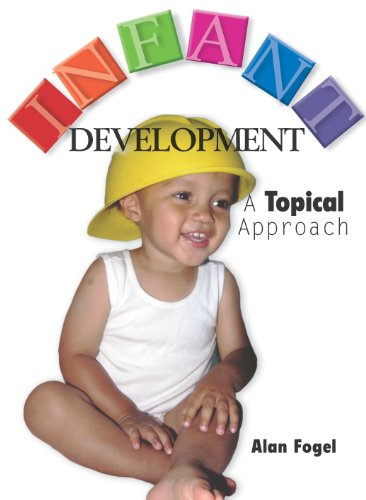 9781597380256: Infant Development: A Topical Approach