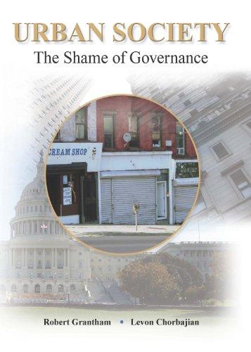 Urban Society : The Shame of Governance: Robert Grantham; Levon