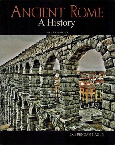 ANCIENT ROME:HISTORY: Nagle, D. Brendan