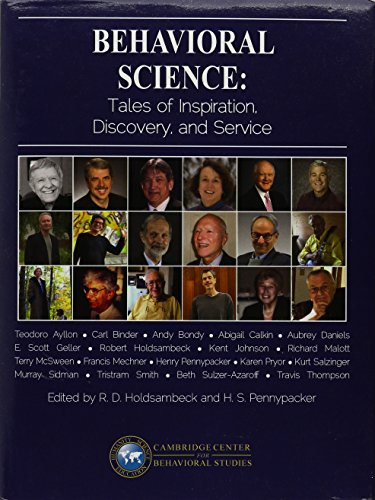 9781597380485: Behavioral Science: Tales of Inspiration, Discovery, and Service