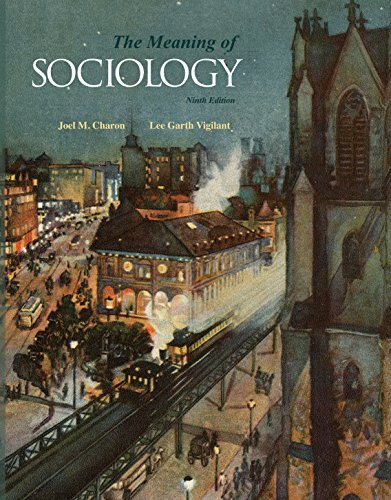 9781597380522: Meaning of Sociology