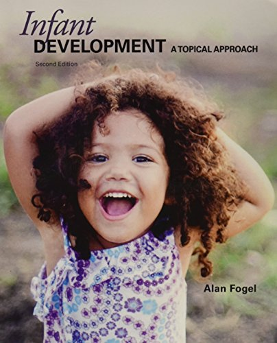 9781597380607: Infant Development A Topical Approach