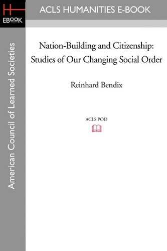 9781597403290: Nation-Building and Citizenship: Studies of Our Changing Social Order