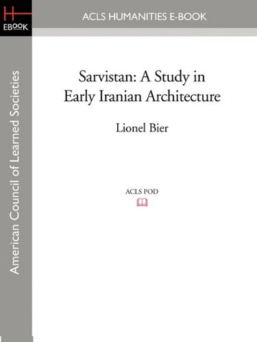 9781597403337: Sarvistan: A Study in Early Iranian Architecture