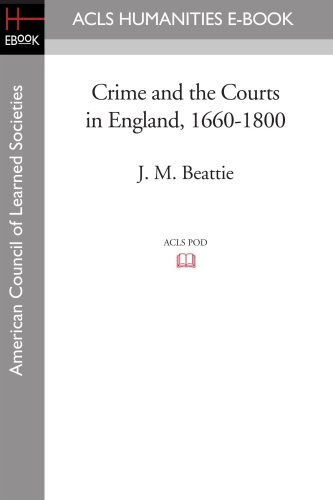 9781597404068: Crime and the Courts in England, 1660-1800 (ACLS History E-Book Project Reprint)