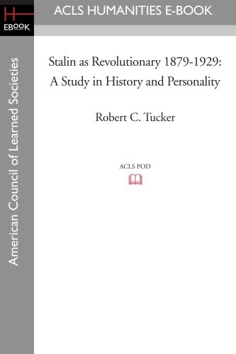 9781597404433: Stalin as Revolutionary 1879-1929: A Study in History and Personality (Acls History E-Book Project Reprint Series)