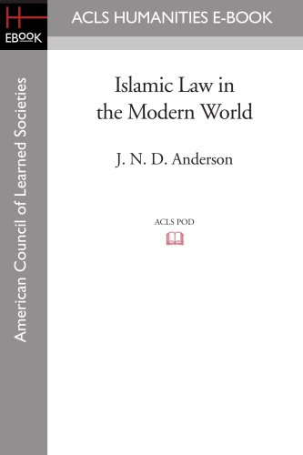 9781597404495: Islamic Law in the Modern World (Acls History E-Book Project)