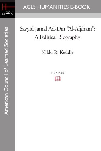 "9781597404679: Sayyid Jamal Ad-Din ""Al-Afghani"": A Political Biography (Acls History E-Book Project Reprint Series)"