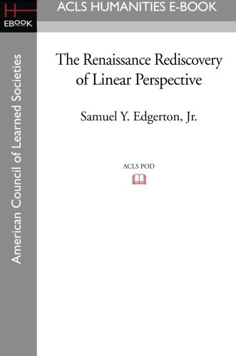 9781597405089: The Renaissance Rediscovery of Linear Perspective