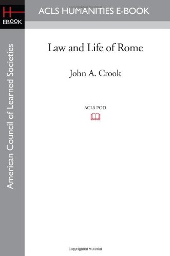9781597405331: Law and Life of Rome (ACLS Humanities E-book Series)
