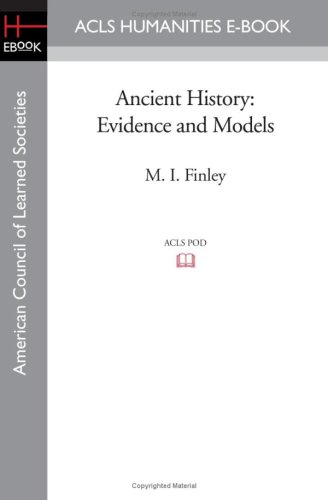 9781597405348: Ancient History: Evidence and Models (Acls History E-Book Project Reprint Series)