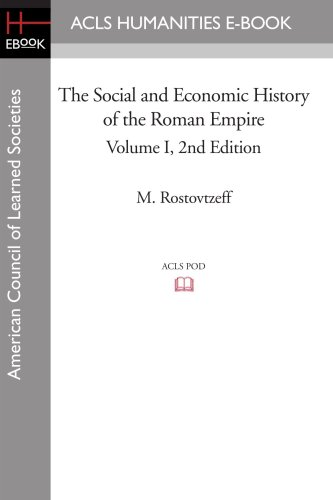9781597405362: 1: The Social and Economic History of the Roman Empire Volume I 2nd Edition (American Council of Learned Societies)